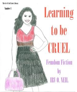 Femdom-LearningToBeCruel-OriginalStory