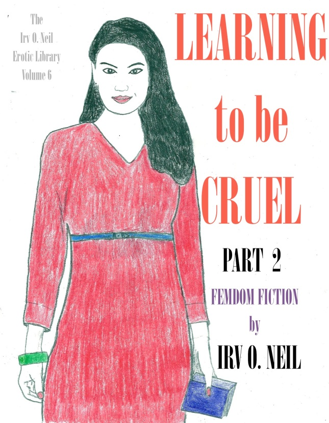 This is the epic sequel to my top-selling ebook Learning to be Cruel. Another exciting Chinese dominatrix rules the narrative!! :)
