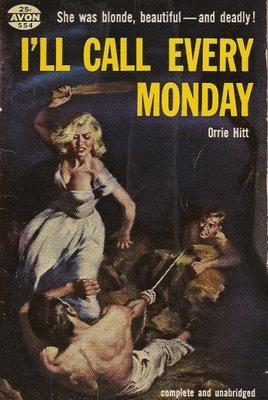 hitt-ill-call-every-monday
